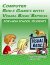 Computer Bible Games with Microsoft Visual Basic