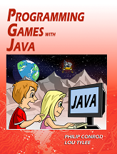 Kid Games with Java For High School Students By Philip Conrod and Lou Tylee