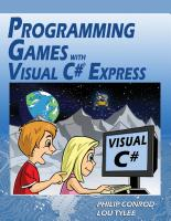Kid Games with Visual C# Express for High School Students by Philip Conrod and Lou Tylee