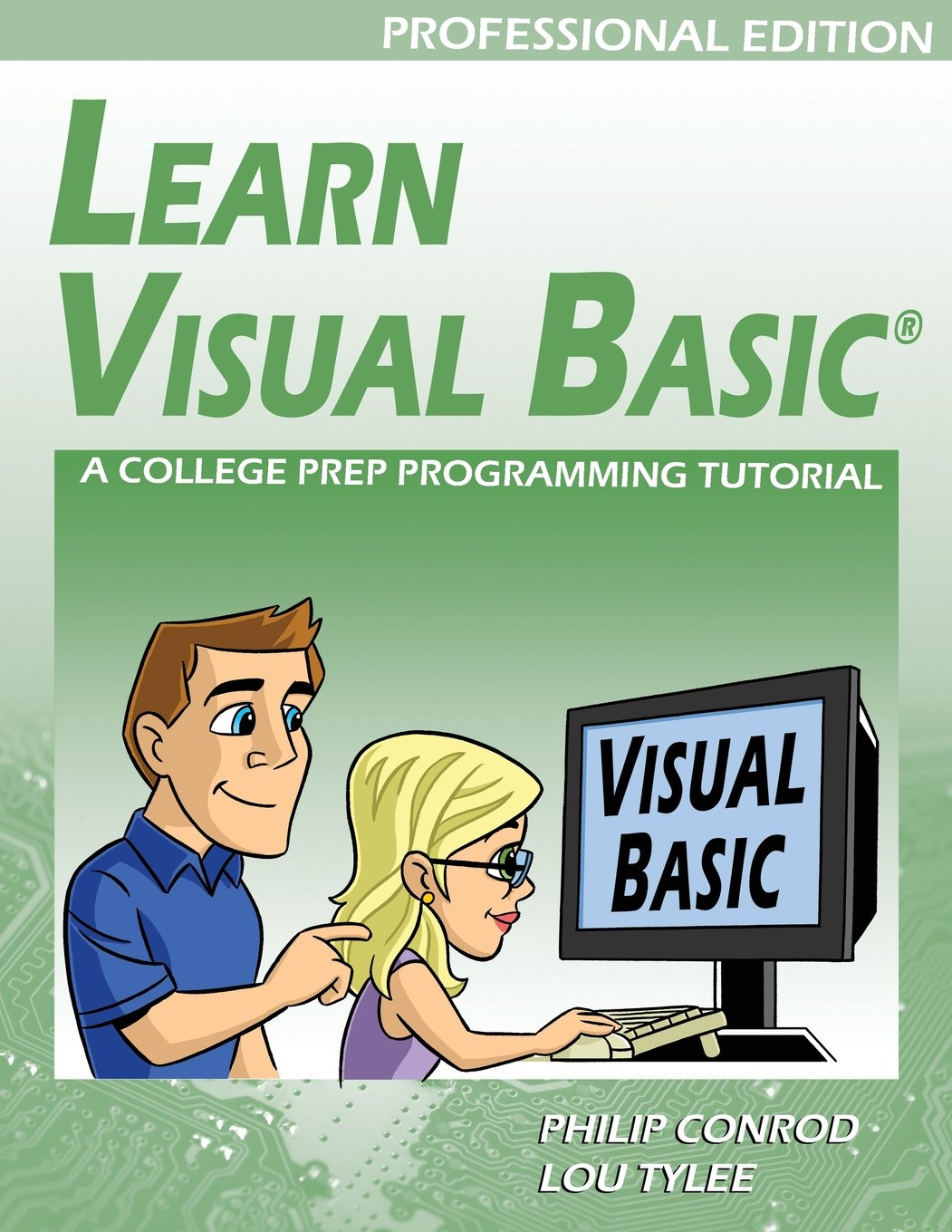 Learn Visual Basic A College Prep Programming Tutorial by